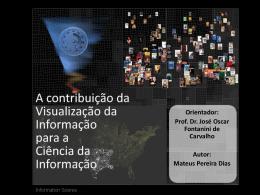 A contribuição da Visualização da Informação para a Ciência da