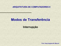 Modos de Transferencia (Interrupcao).