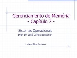 Gerenciamento de Memória - Capítulo 7 -