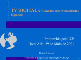 TV DIGITAL e Cidadãos com Necessidades Especiais