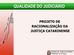 Apresentação em Power Point - Poder Judiciário de Santa Catarina