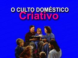 Culto Doméstico - Igreja Adventista do Sétimo Dia