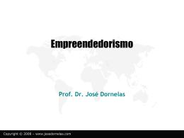 emp2 - Empreendedorismo – Prof. José Dornelas
