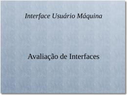 Aula 11 - Avaliação de Interfaces