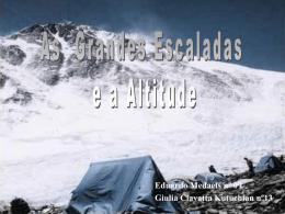 Os principais males físicos que uma escalada em grandes altitudes