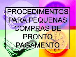 procedimentos para pequenas compras de pronto pagamento