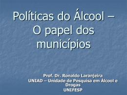 A Influência de novas Políticas do Álcool
