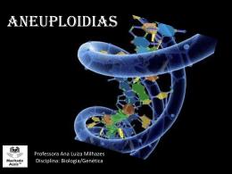 Aneoploidias - Colégio Machado de Assis