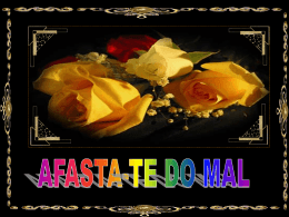 Afasta-te do mal.pps
