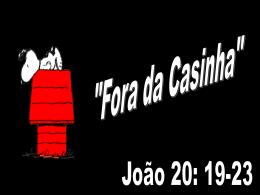 Fora da Casinha - Igreja Batista em Sousas