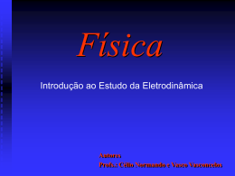 Introdução ao Estudo da Eletrodinâmica