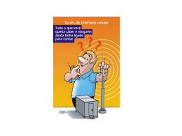 O aparelho celular se comunica via ondas eletromagnéticas com as