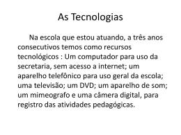 Atividade 4 Tecnolgia na minha escola