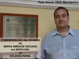 COMEMORAÇÃO dos 30 ANOS da MINHA AMIZADE