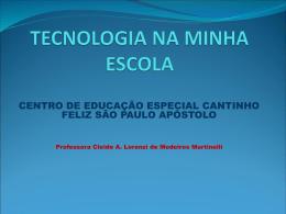 Tecnologia na minha escola - CleideMartinelli