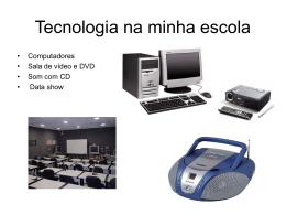 Tecnologia na minha escola