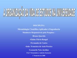 Organização de Estudo na Universidade-2008