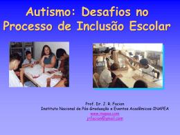 Prof. Dr. J. R. Facion - Inclusão Escolar e suas Implicações