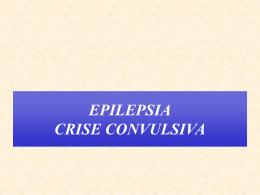 EPILEPSIA CRISE CONVULSIVA - Universidade Castelo Branco
