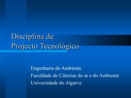 Disciplina de Projecto Tecnológico
