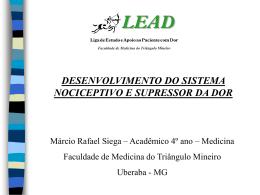 Desenvolvimento do Sistema Nociceptor e Supressor da Dor