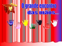 Apresentação: Encontro das mãos