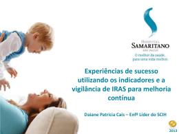 Daiane Patricia Cais – Experiências de sucesso utilizando os