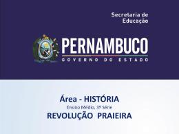 A Revolução Praieira - Governo do Estado de Pernambuco