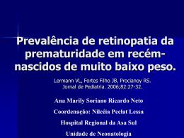 Prevalência de Retinopatia da Prematuridade em recém