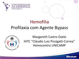 Profilaxia com Agente Bypass – Dra. Margareth Ozelo