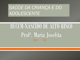 RECÉM-NASCIDO DE ALTO RISCO