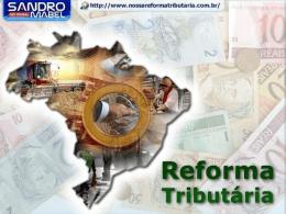 Reforma Tributária - Sandro Mabel