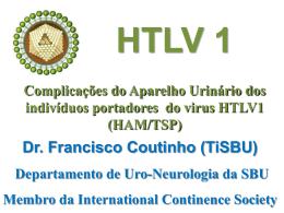 (Hosp. Municipal Souza Aguiar – RJ) Aula Uro em HTLV1