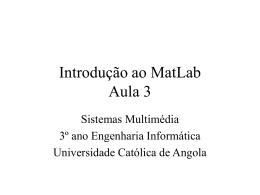Introdução ao MatLab Aula 3