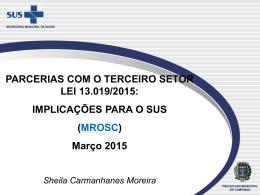 Sheila Carmanhanes Moreira