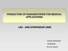 Production of Radioisotopes for Medical Applications
