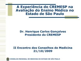 CONSELHO REGIONAL DE MEDICINA DO ESTADO DE SÃO