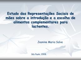 Estudo das Representações Sociais de mães sobre a introdução e