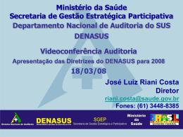 Diretrizes do DENASUS - SNA - Sistema Nacional de Auditoria