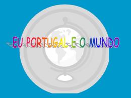 Eu, Portugal e o mundo
