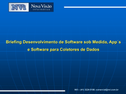 Por que Desenvolver Software para Coletores de Dados?
