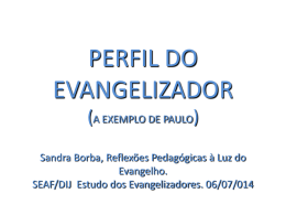 Novo Material sobre o Perfil do Evangelizador Ideal