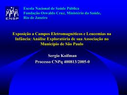 Exposição a Campos Eletromagnéticos e Leucemias na