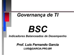 BSC - Prof. Dr. Luis Fernando Garcia