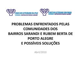 PROBLEMAS ENFRENTADOS PELAS COMUNIDADES DOS