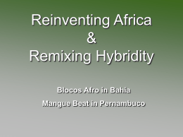 Reinventing Africa & Remixing Hybridity