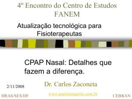 CPAP Nasal: detalhes que fazem a diferença