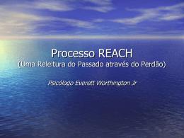Processo REACH (Perdão)