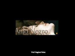 ANJO NEGRO (slide resumo)