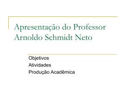 Apresentação - Bem vindo ao portal do Professor Arnoldo Schmidt
